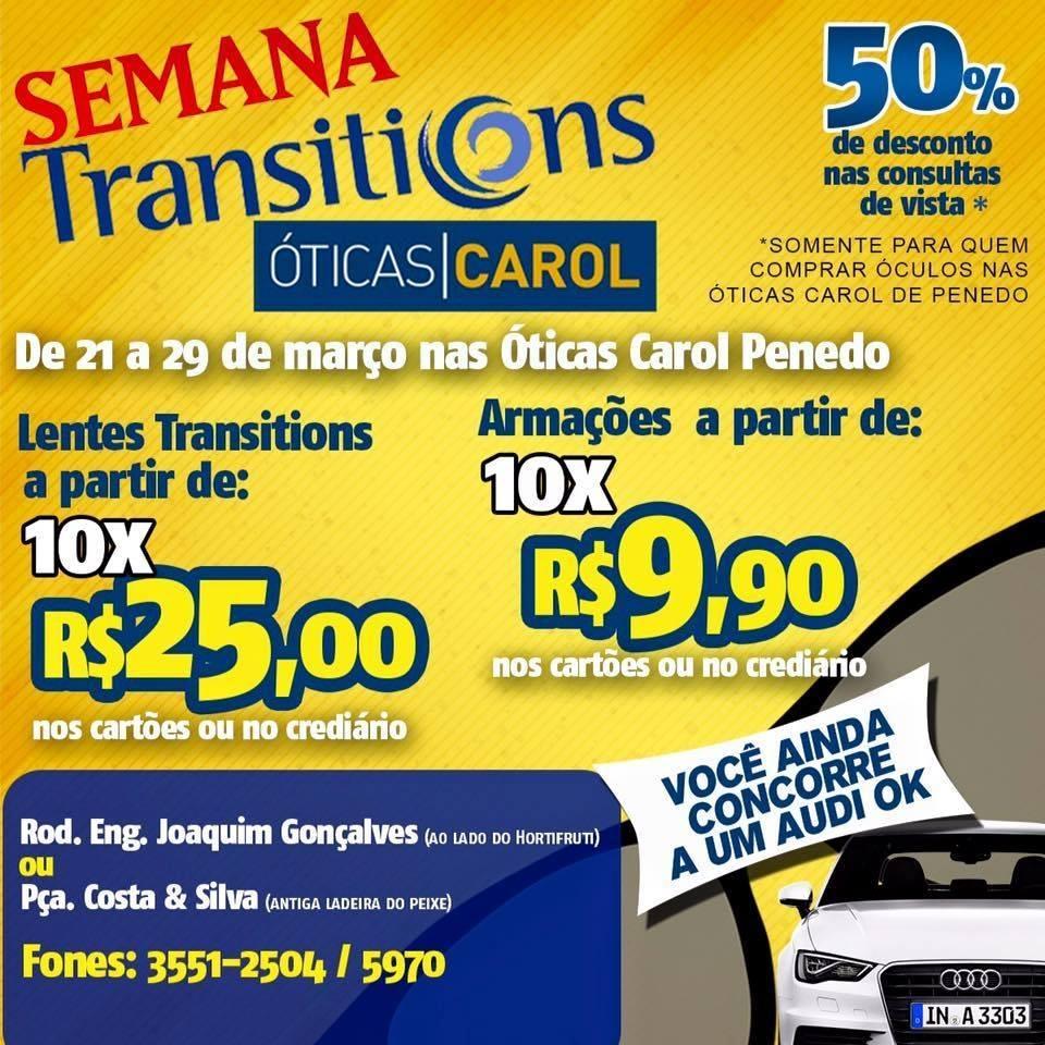 Semana Transitions nas Óticas Carol Penedo já começou - Boa Informação 416ef3c21c