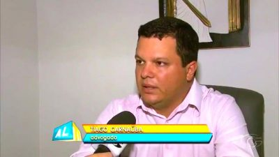 Advogado Tiago Carnauba, está à frente deste caso.