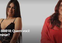 Quem vai sair do BBB, Ana Paula ou Mara?