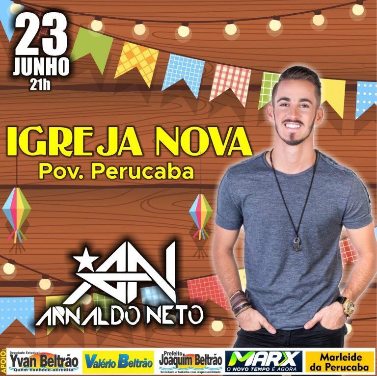 Arnaldo Neto anima festejos juninos do Povoado Perucaba em Igreja Nova
